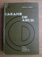 Anticariat: Nicolae A. Panoiu - Cazane de abur