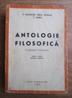 Nicolae Bagdasar - Antologie filosofica. Filosofi straini (1943)