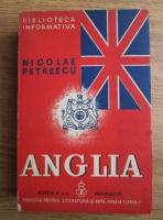 Anticariat: Nicolae Petrescu - Anglia. Societatea. Statul. Civilizatia (1939)