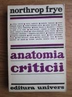Anticariat: Northrop Frye - Anatomia criticii