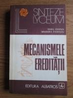 Teofil Craciun - Mecanismele ereditatii
