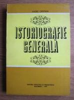 Anticariat: Vasile Cristian - Istoriografie generala
