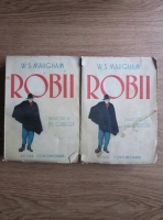 Anticariat: W. S. Maugham - Robii (2 volume / Traducere de Jul. Giurgea)