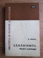Zigu Ornea - Taranismul. Studiu sociologic
