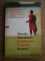 Haruki Murakami - Gefahrliche Geliebte