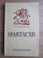 A. V. Misulin - Spartacus