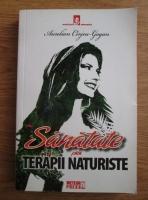 Aurelian Cirjeu-Gogan - Sanatate prin terapii naturiste