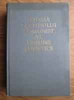 Anticariat: B. N. Ponomarev - Istoria Partidului Comunist al Uniunii Sovietice