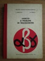 Anticariat: C. Ionescu-Tiu - Exercitii si probleme de trigonometrie
