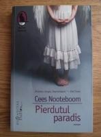 Anticariat: Cees Nooteboom - Pierdutul paradis