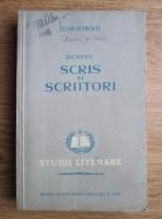 Anticariat: Cezar Petrescu - Despre scris si scriitori. Eseuri
