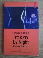 Claudia Golea - Tokyo by night. Planeta Tokyo 2