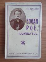 Anticariat: Dan Petrasincu - Edgar Poe, iluminatul (1942)