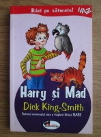 Dick King-Smith - Harry si Mad