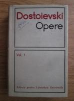 Dostoievski - Opere (volumul 1)