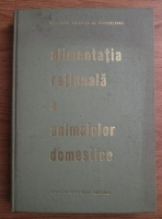 E. Palamaru - Alimentatia rationala a animalelor domestice