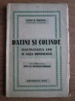 Elena G. Vercescu - Datini si colinde. Insemnatatea lor in viata romaneasca (1940)