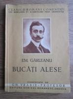 Emil Garleanu - Bucati alese (editie veche)