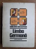 Anticariat: Emilia Savin - Limba germana. Curs practic (volumul 1)