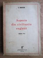 Anticariat: I. Botez - Aspecte din civilizatia engleza (1945)