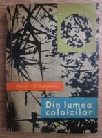 Anticariat: I. Kelmer - Din lumea coloizilor