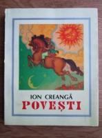Ion Creanga - Povesti (Editie anastatica, 2002)