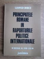 Anticariat: Leonid Boicu - Principatele romane in raporturile politice internationale (secolul al XVIII-lea)