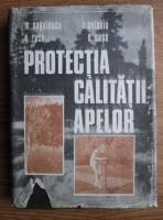 Anticariat: M. Negulescu - Protectia calitatii apelor