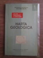Marcian Bleahu - Harta geologica a Romaniei. Nota explicativa