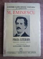 Anticariat: Mihai Eminescu - Proza literara (1943)