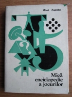 Anticariat: Milos Zapletal - Mica enciclopedie a jocurilor