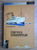 Mircea Grumazescu - Simfonia ultrasunetelor