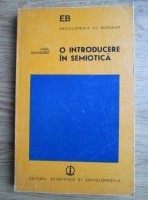 Anticariat: Paul Schveiger - O introducere in semiotica. Puncte de vedere