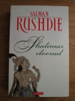 Anticariat: Salman Rushdie - Shalimar clovnul