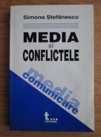 Anticariat: Simona Stefanescu - Media si conflictele