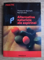 Thomas M. Newmark - Alternative naturiste ale aspirinei