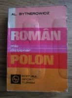 Alexandra Bytnerowicz - Mic dictionar roman-polon