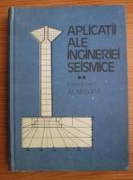 Alexandru Negoita - Aplicatii ale ingineriei seismice (volumul 2)