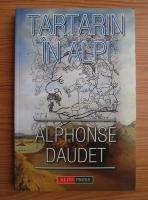 Alphonse Daudet - Tartarin in Alpi