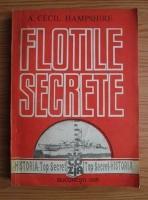 Anticariat: Arthur Cecil Hampshire - Flotile secrete