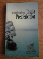 August Strindberg - Insula Preafericitilor