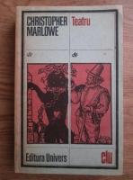 Anticariat: Christopher Marlowe - Teatru