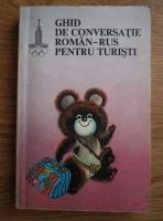 Ghid de conversatie roman-rus pentru turisti