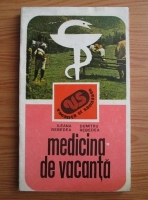 Ileana Rebedea - Medicina de vacanta