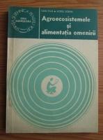 Ioan Puia - Agroecosistemele si alimentatia omenirii