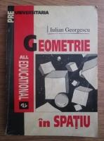 Anticariat: Iulian Georgescu - Geometrie in spatiu