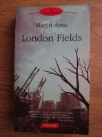 Anticariat: Martin Amis - London Fields