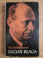 Anticariat: Ovid S. Crohmălniceanu - Lucian Blaga