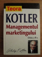 Philip Kotler - Managementul marketingului