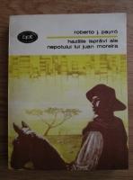Anticariat: Roberto J. Payro - Hazliile ispravi ale nepotului lui Juan Moreira